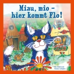 Miau, mio – hier kommt Flo!
